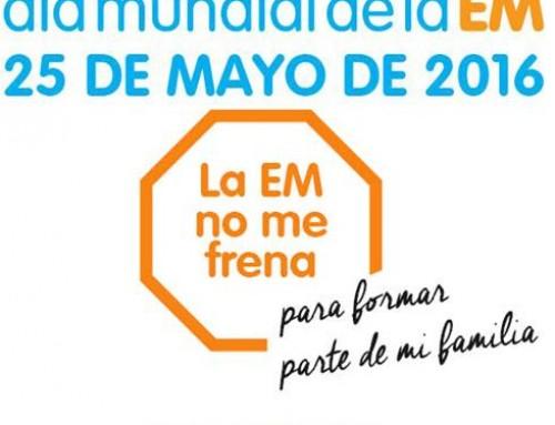 """25 de Mayo, Día Mundial de la Esclerosis Múltiple 2016: Campaña Internacional """"La EM no me frena…"""""""